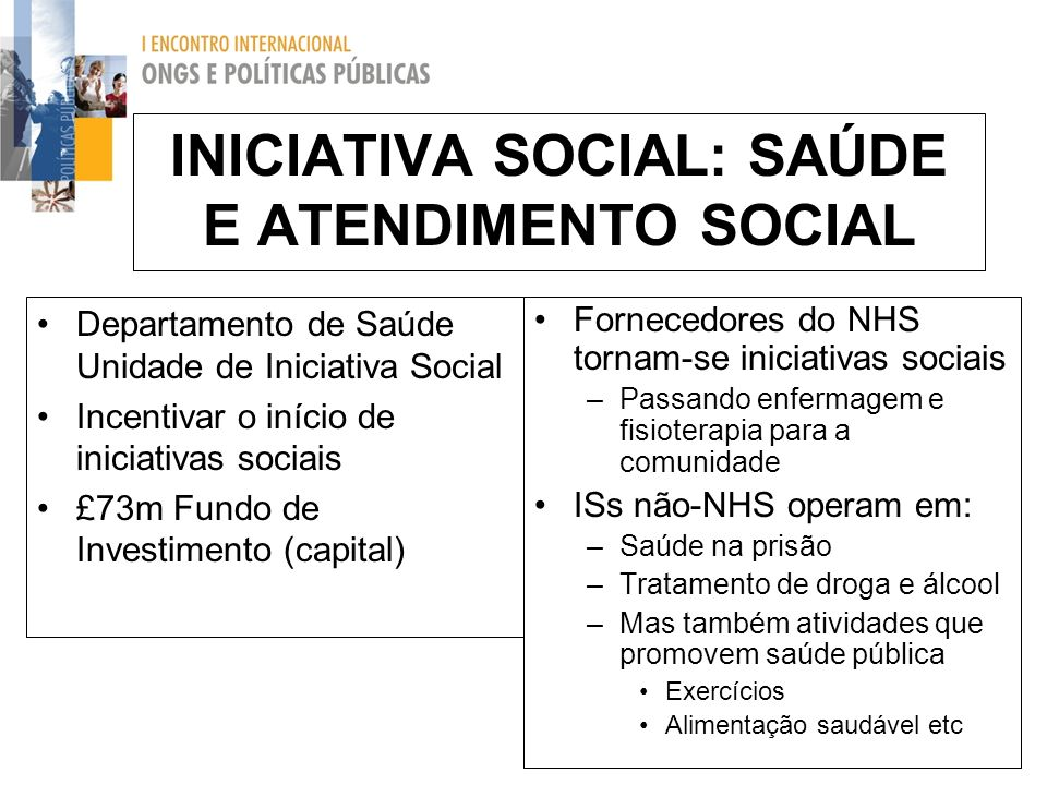 INICIATIVA SOCIAL: SAÚDE E ATENDIMENTO SOCIAL