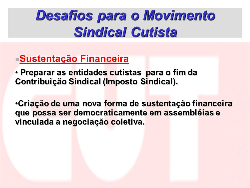 Desafios para o Movimento Sindical Cutista