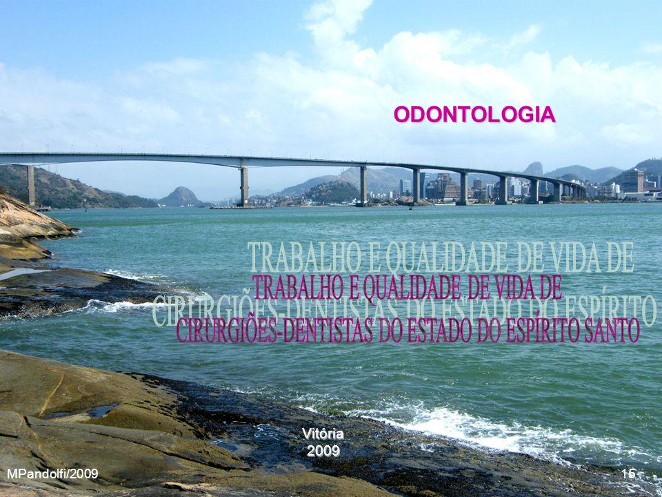 ODONTOLOGIA TRABALHO E QUALIDADE DE VIDA DE