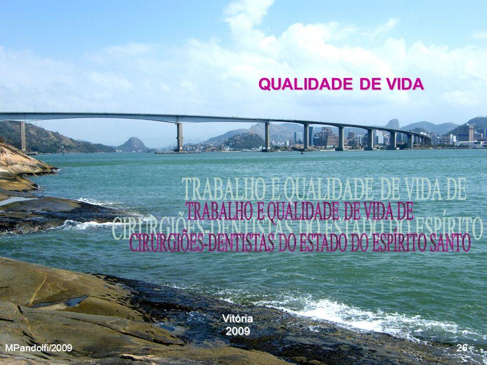 QUALIDADE DE VIDA TRABALHO E QUALIDADE DE VIDA DE