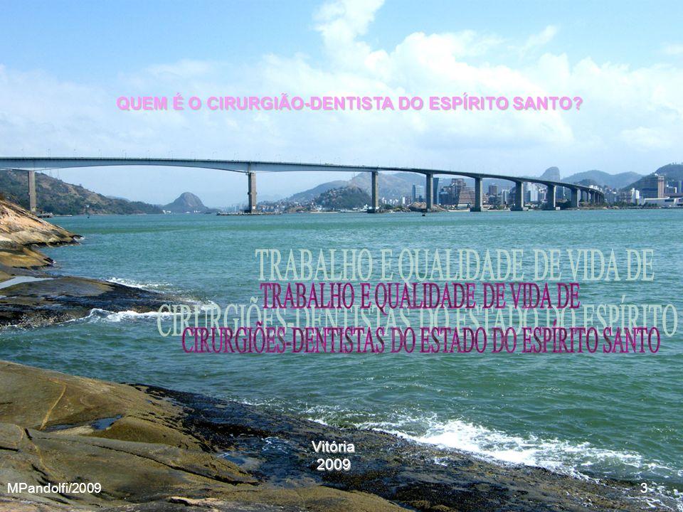 QUEM É O CIRURGIÃO-DENTISTA DO ESPÍRITO SANTO
