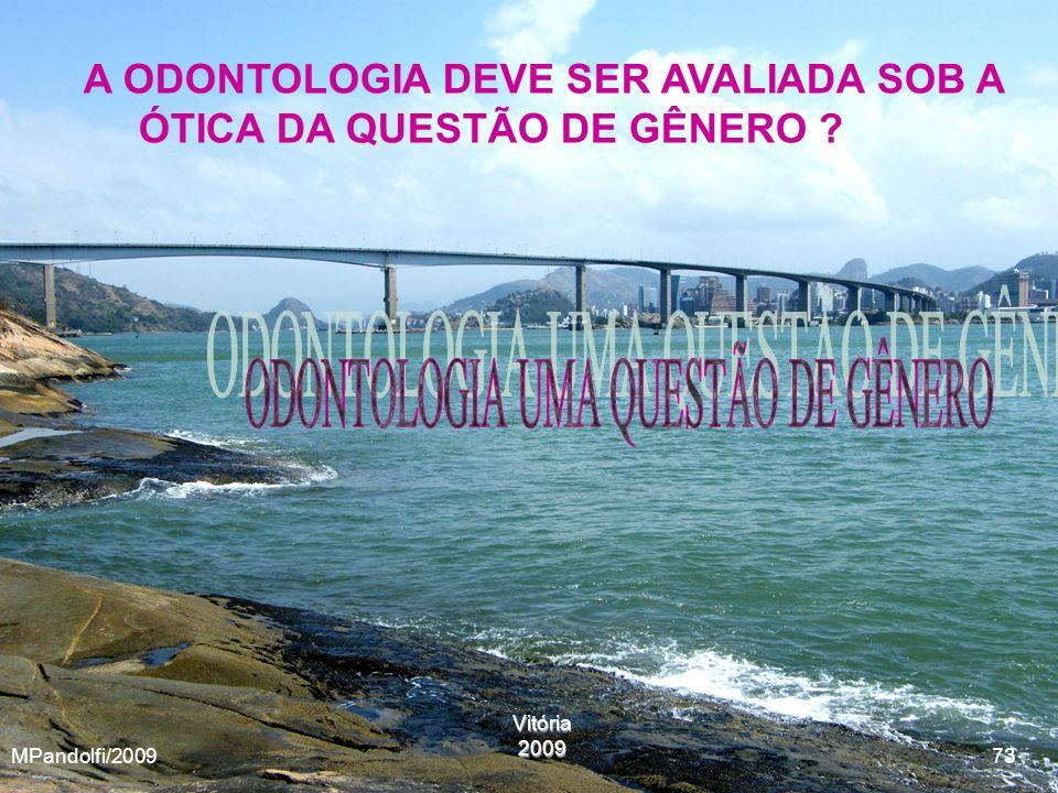 ODONTOLOGIA UMA QUESTÃO DE GÊNERO