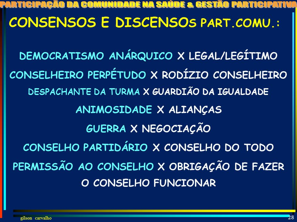 CONSENSOS E DISCENSOS PART.COMU.: