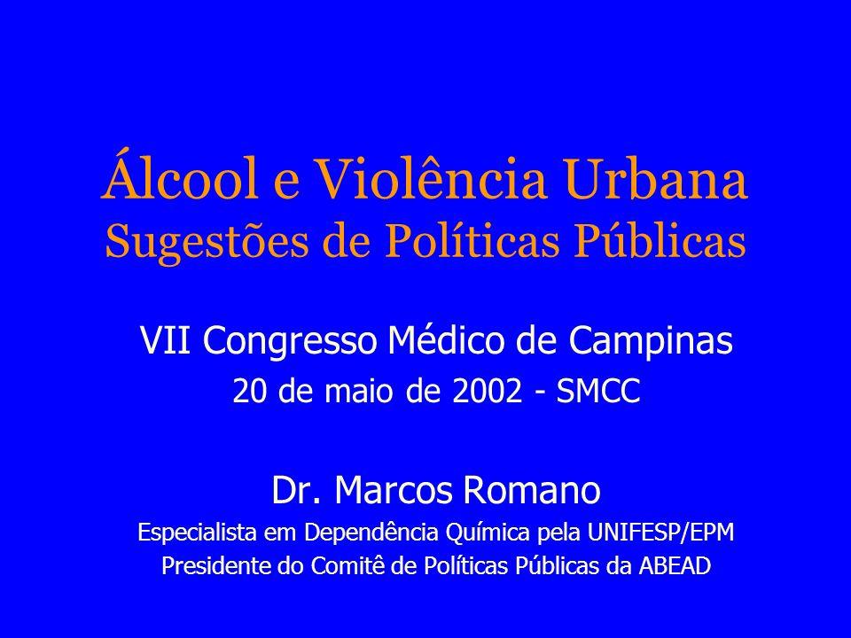 Álcool e Violência Urbana Sugestões de Políticas Públicas