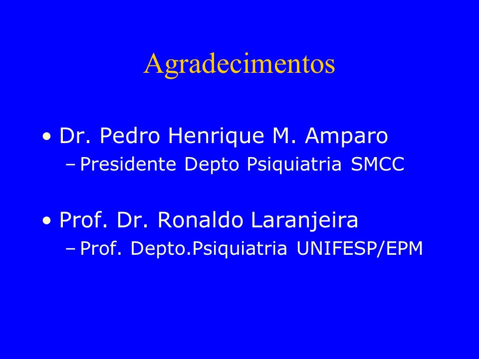 Agradecimentos Dr. Pedro Henrique M. Amparo
