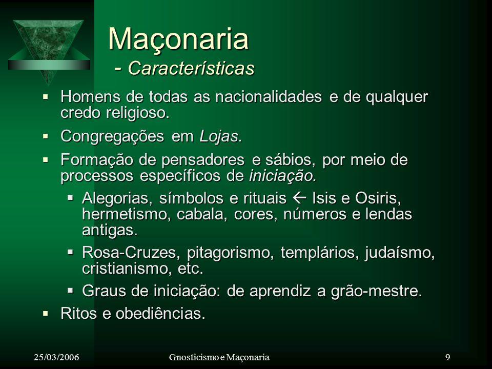 Maçonaria - Características