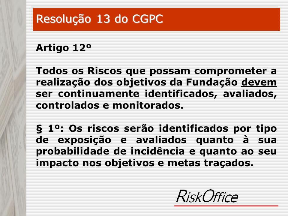 Resolução 13 do CGPC Artigo 12º