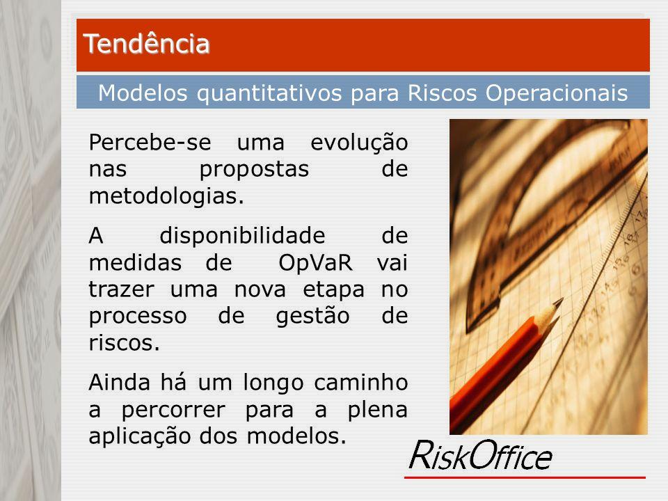 Modelos quantitativos para Riscos Operacionais