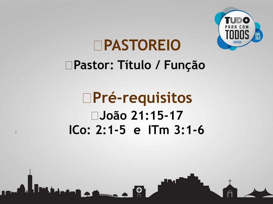 Pastor: Título / Função