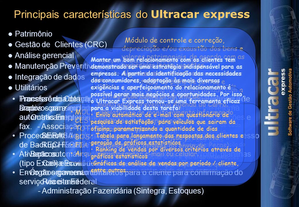 Principais características do Ultracar express