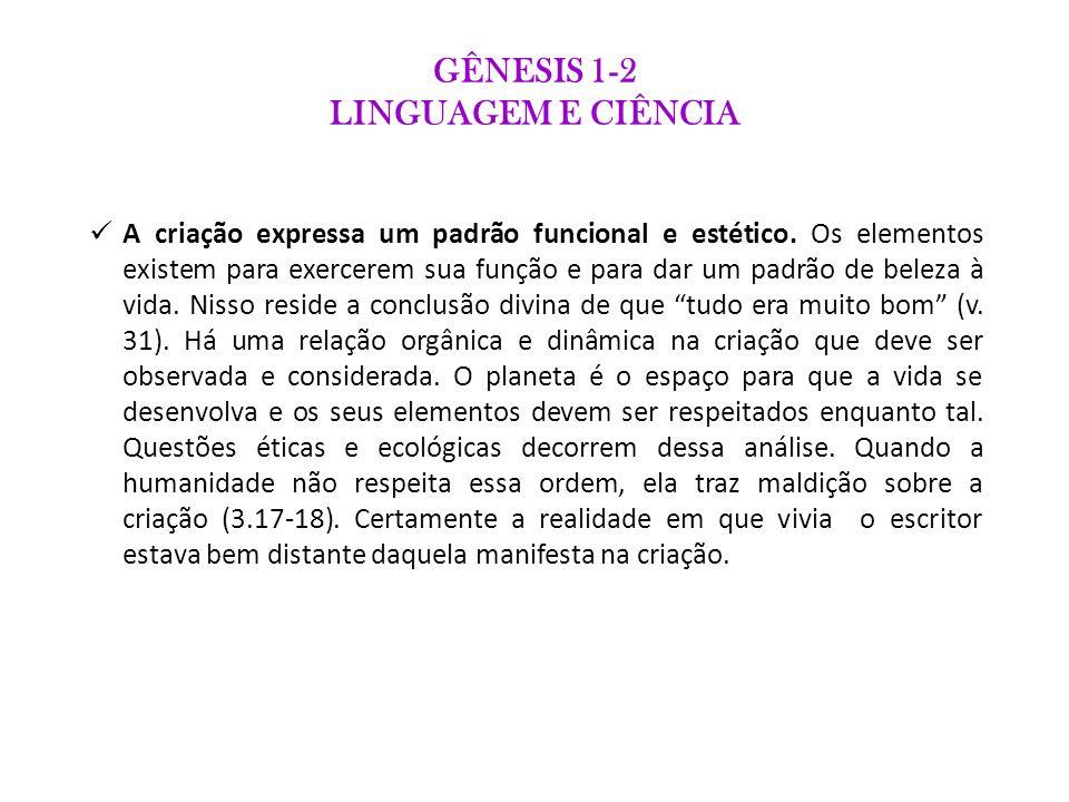 GÊNESIS 1-2 LINGUAGEM E CIÊNCIA