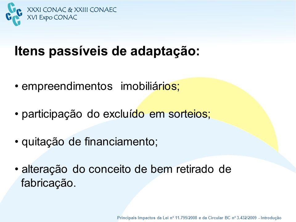 Itens passíveis de adaptação: