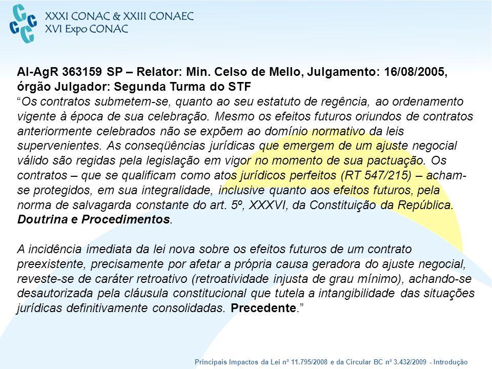 AI-AgR 363159 SP – Relator: Min
