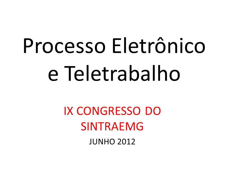 Processo Eletrônico e Teletrabalho