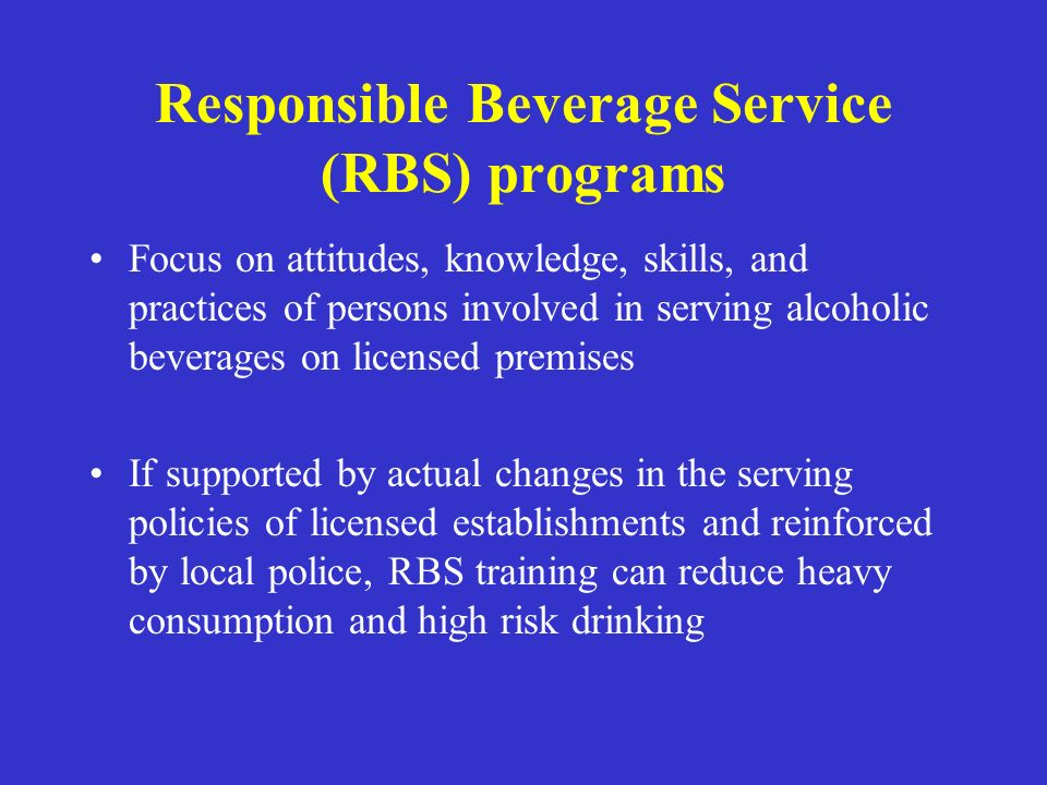Responsible Beverage Service (RBS) programs