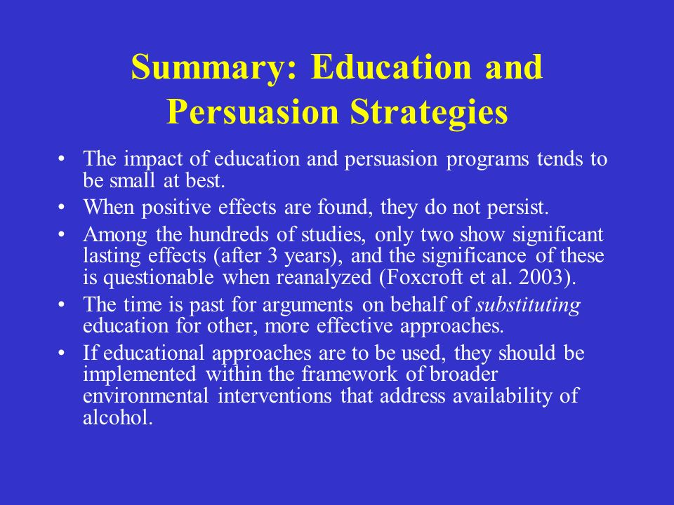 Summary: Education and Persuasion Strategies