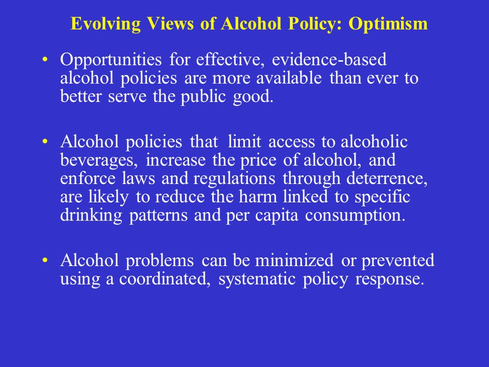 Evolving Views of Alcohol Policy: Optimism