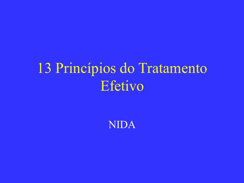 13 Princípios do Tratamento Efetivo