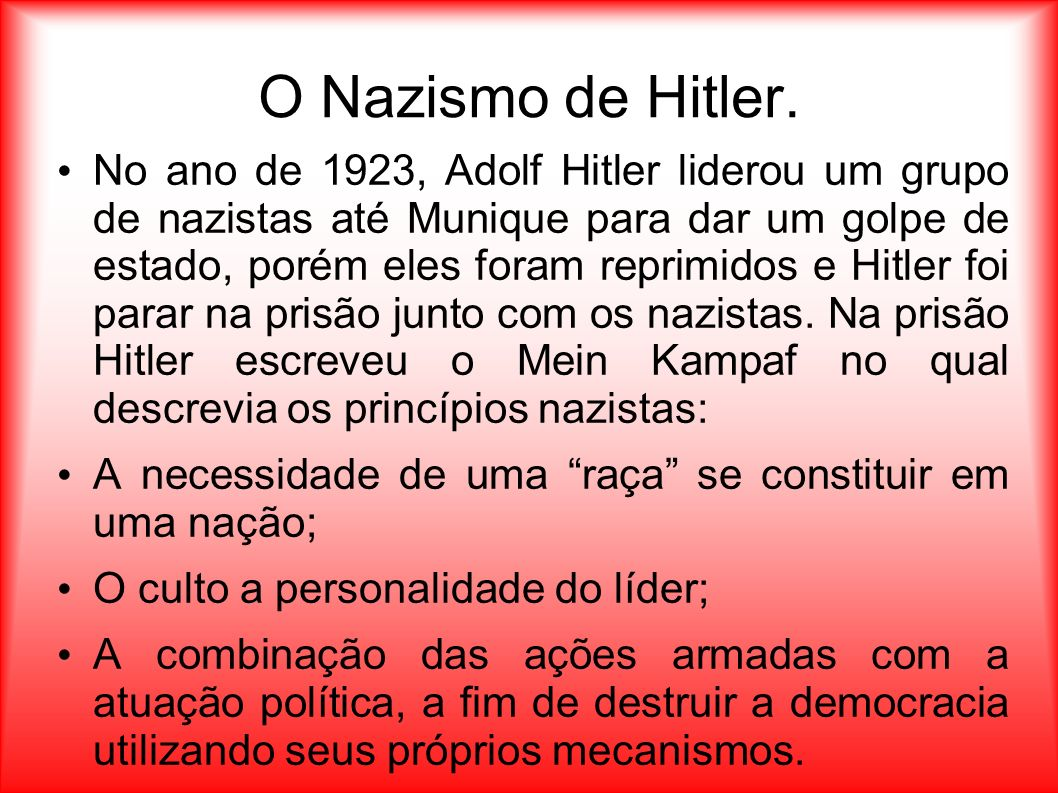 O Nazismo de Hitler.