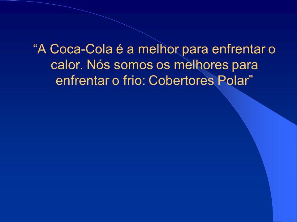 A Coca-Cola é a melhor para enfrentar o calor