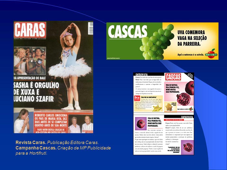 Revista Caras. Publicação Editora Caras. Campanha Cascas