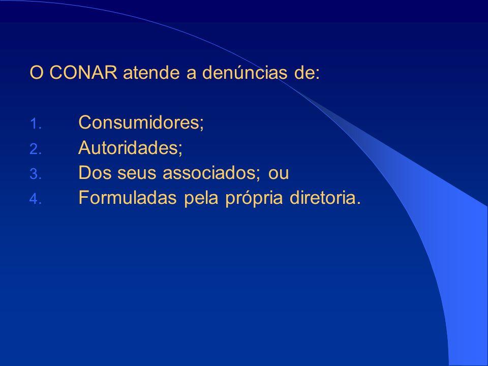 O CONAR atende a denúncias de: