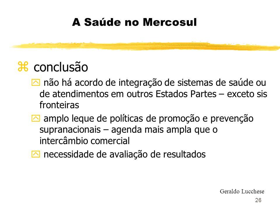 conclusão A Saúde no Mercosul