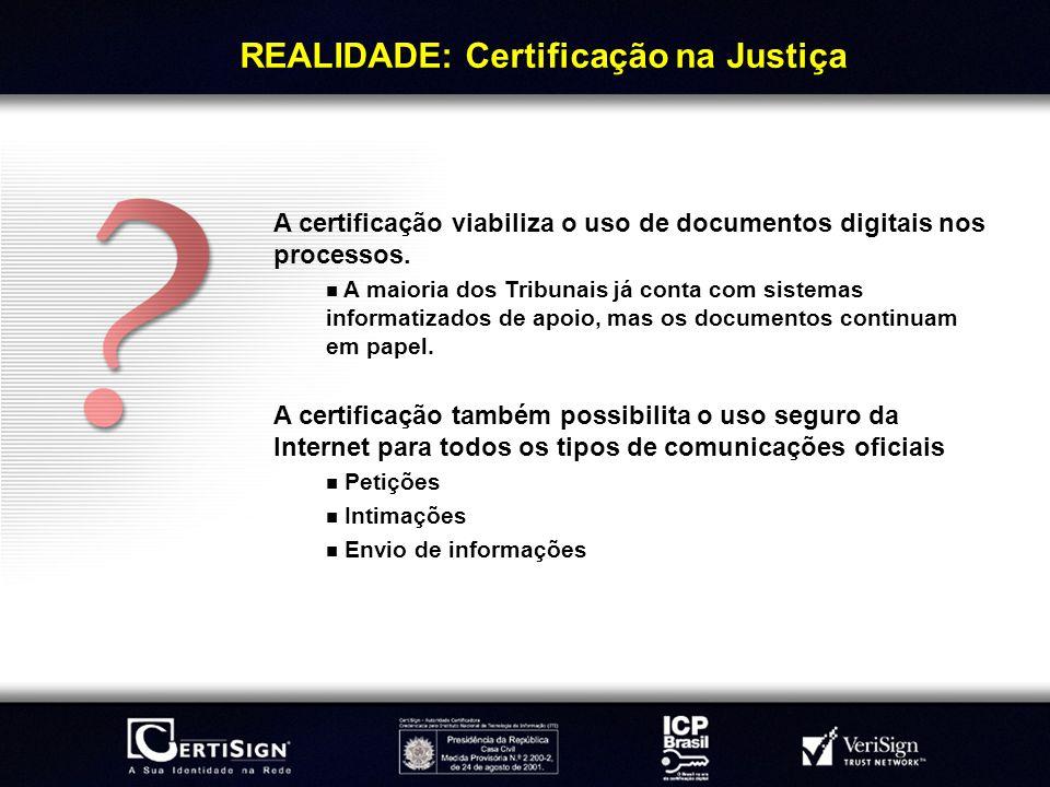 REALIDADE: Certificação na Justiça