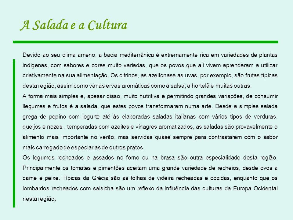 A Salada e a Cultura