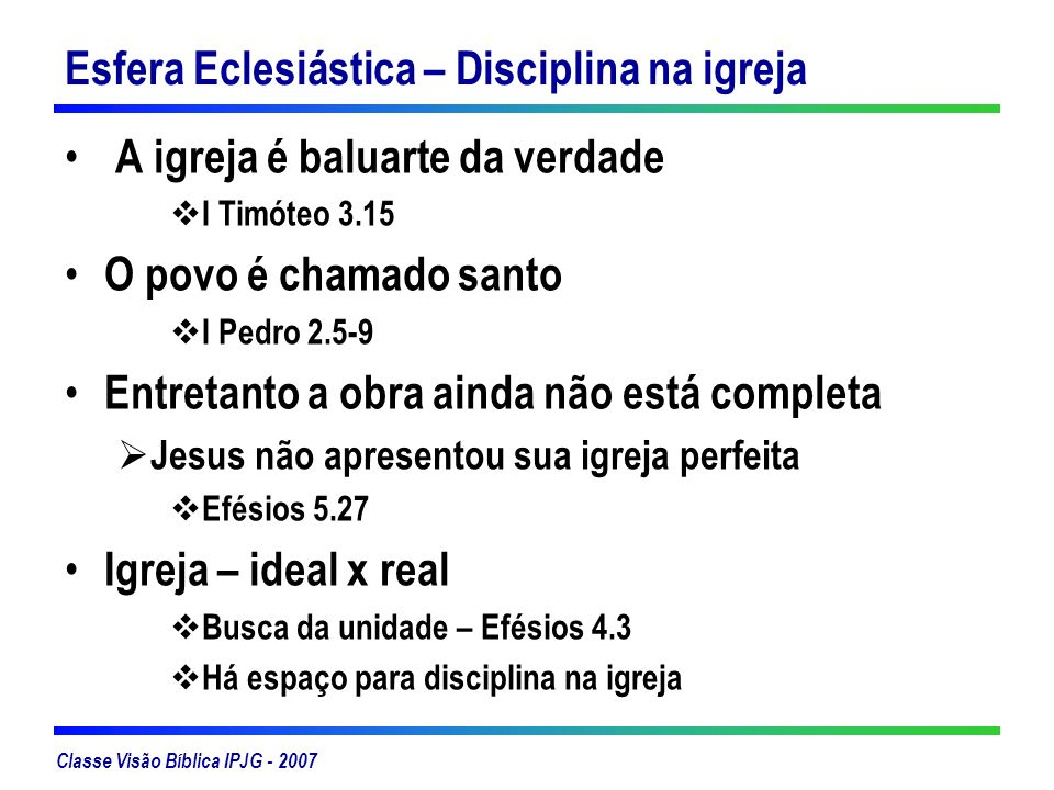 Esfera Eclesiástica – Disciplina na igreja