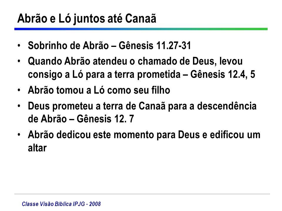 Abrão e Ló juntos até Canaã