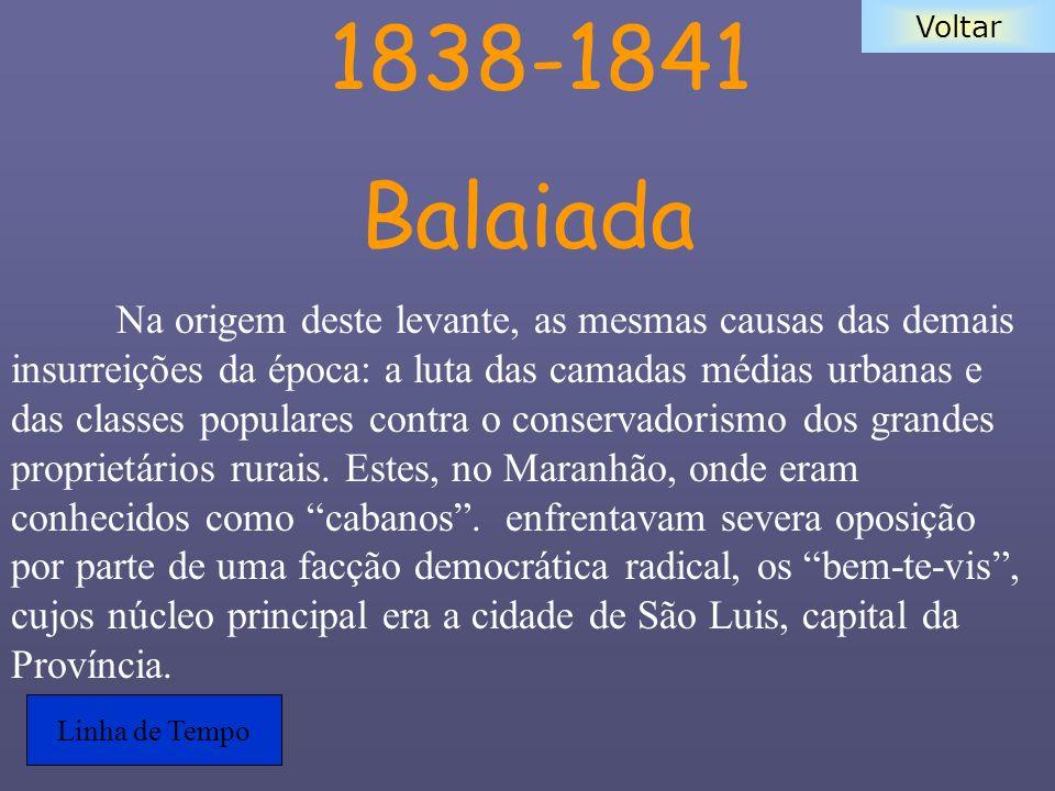 1838-1841 Balaiada.