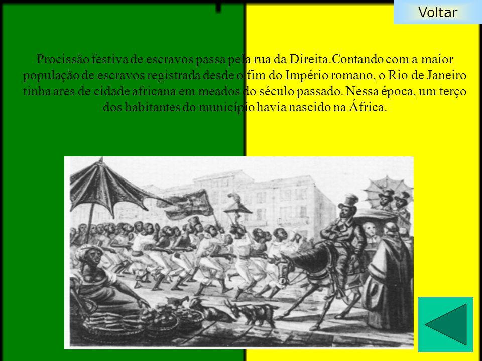 Procissão festiva de escravos passa pela rua da Direita