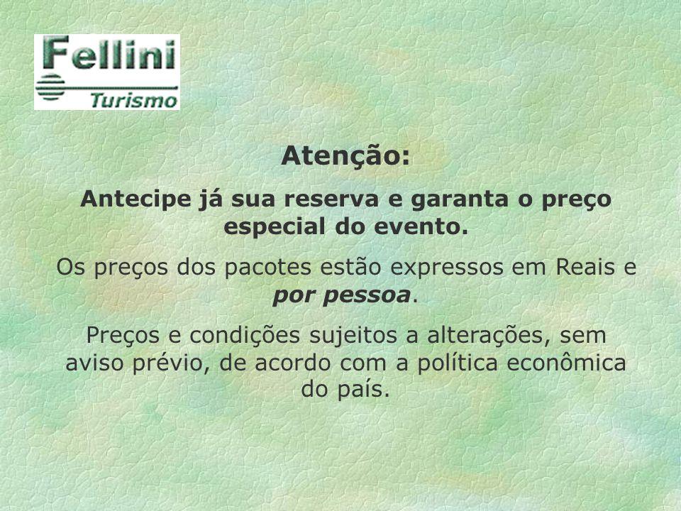 Antecipe já sua reserva e garanta o preço especial do evento.