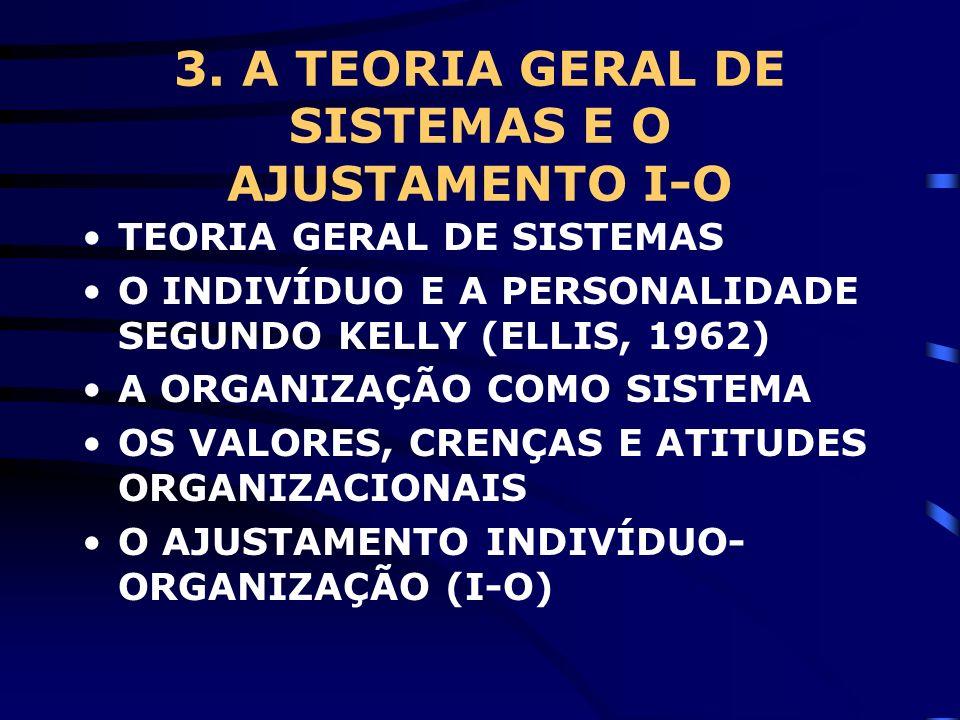 3. A TEORIA GERAL DE SISTEMAS E O AJUSTAMENTO I-O