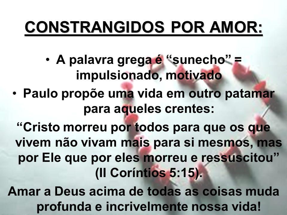 CONSTRANGIDOS POR AMOR: