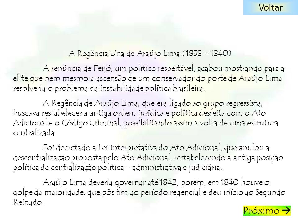 A Regência Una de Araújo Lima (1838 – 1840)