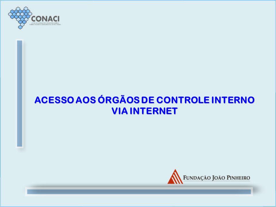 ACESSO AOS ÓRGÃOS DE CONTROLE INTERNO VIA INTERNET