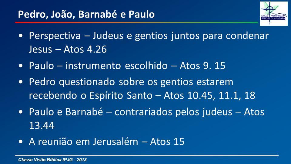 Pedro, João, Barnabé e Paulo