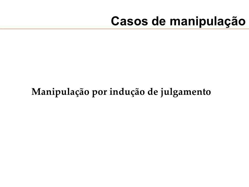 Manipulação por indução de julgamento
