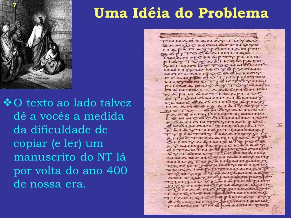 Uma Idéia do Problema