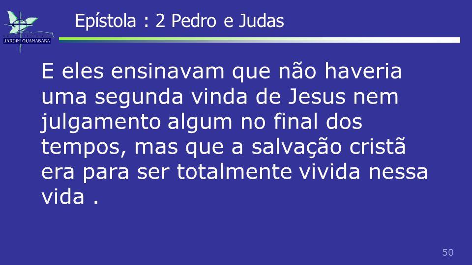 Epístola : 2 Pedro e Judas