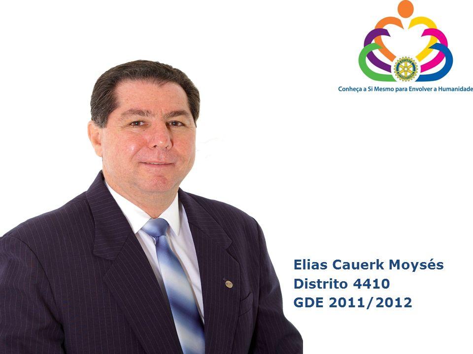 Elias Cauerk Moysés Distrito 4410 GDE 2011/2012
