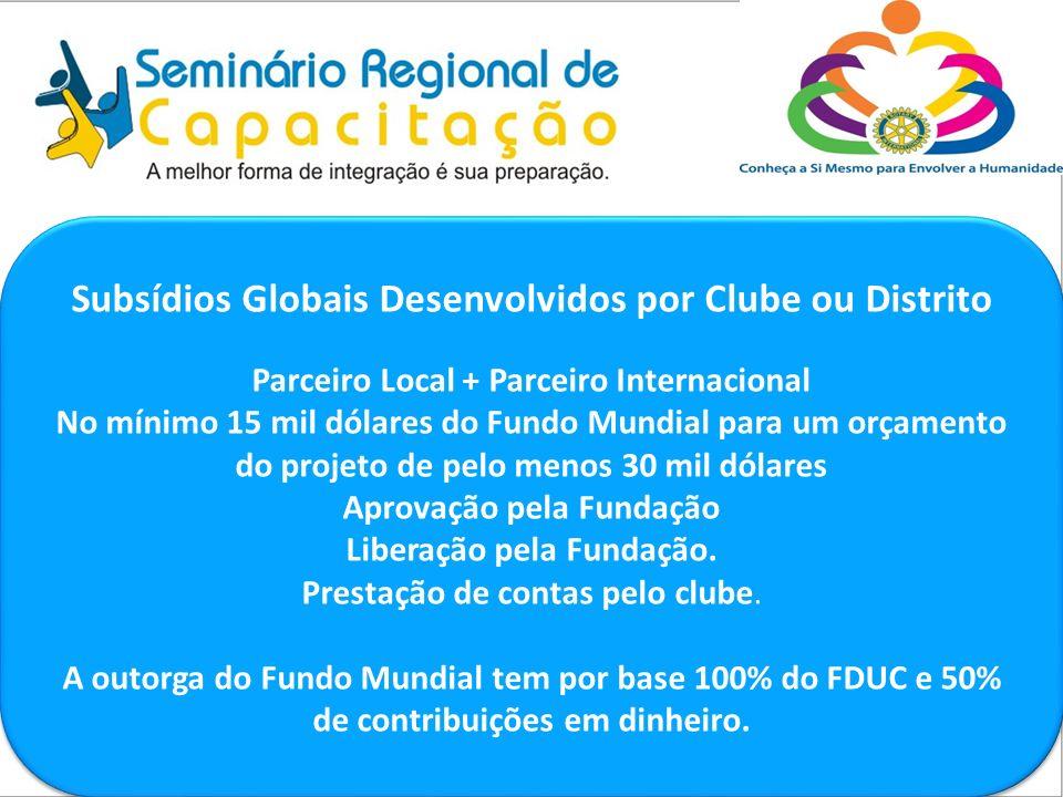 Subsídios Globais Desenvolvidos por Clube ou Distrito
