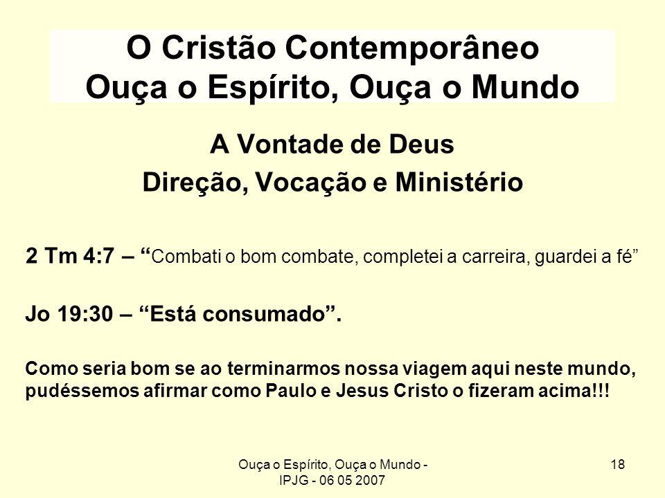 O Cristão Contemporâneo Ouça o Espírito, Ouça o Mundo