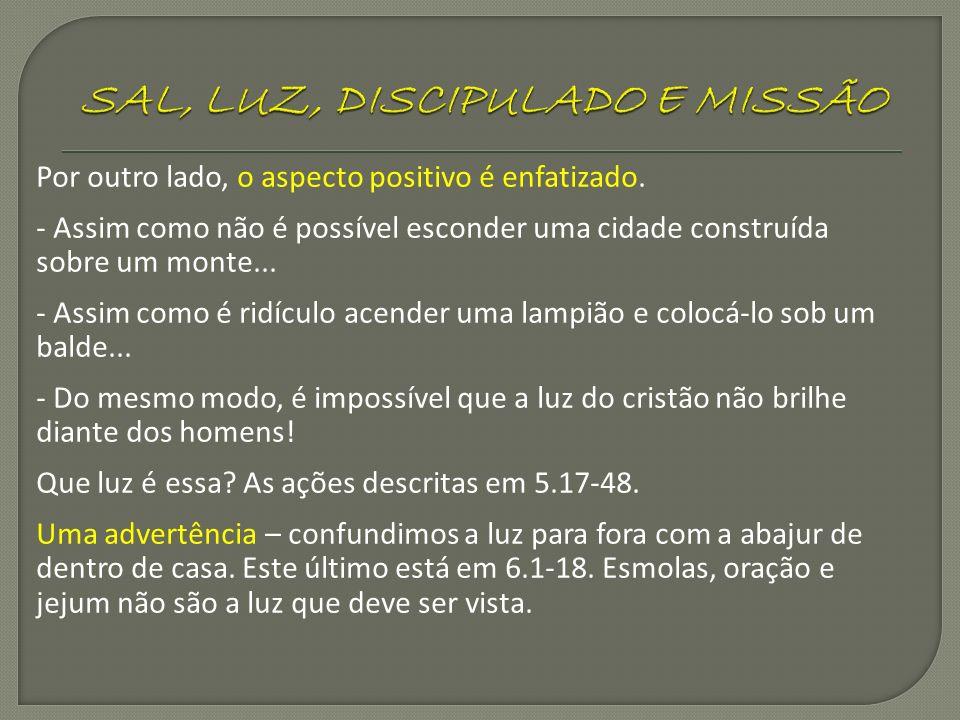 SAL, LUZ, DISCIPULADO E MISSÃO
