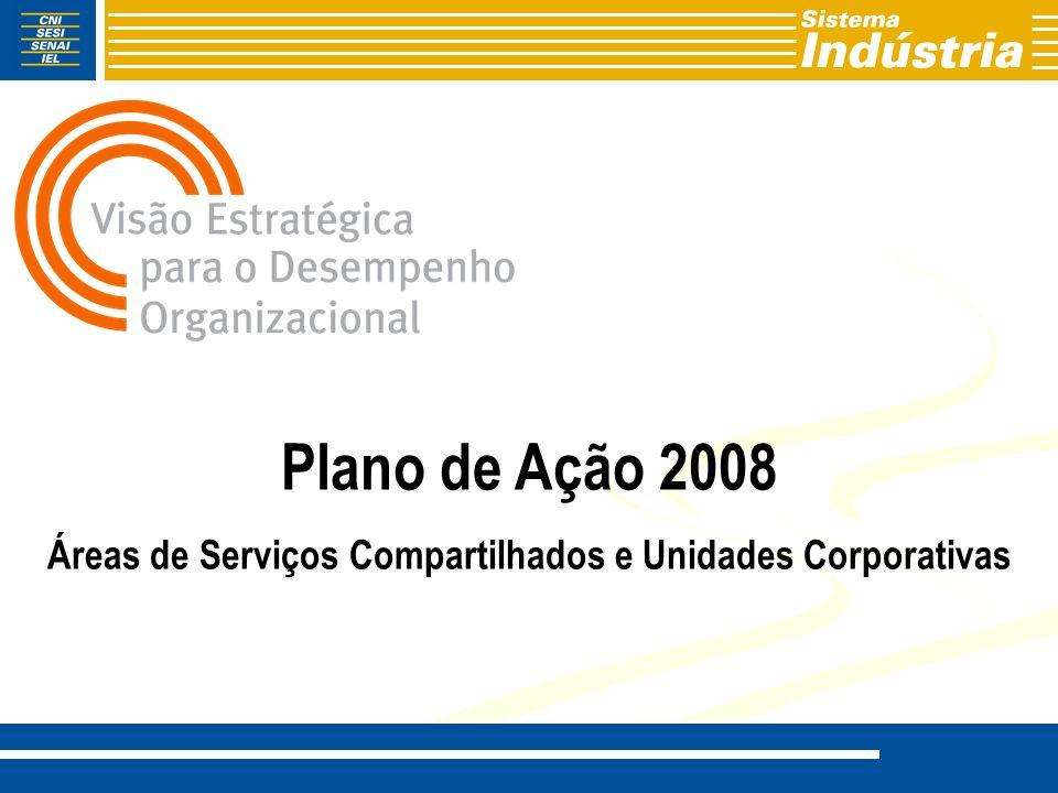 Áreas de Serviços Compartilhados e Unidades Corporativas