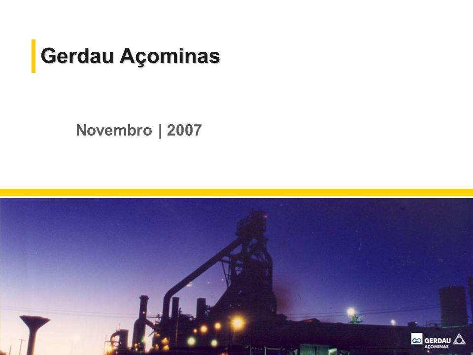 Gerdau Açominas Novembro | 2007