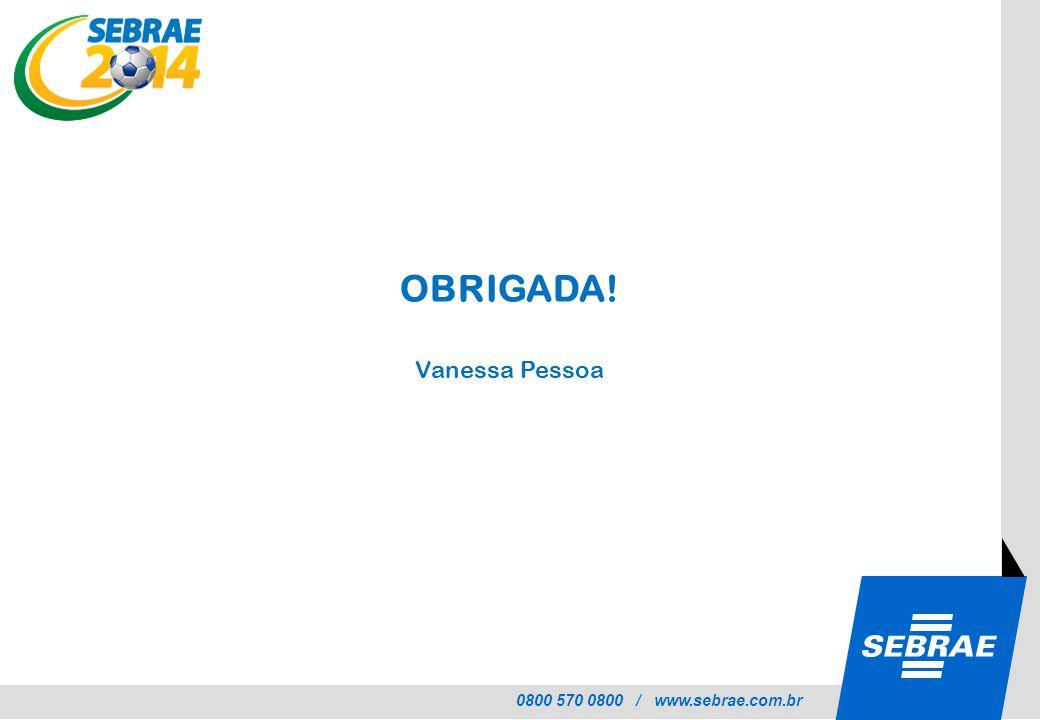 OBRIGADA! Vanessa Pessoa
