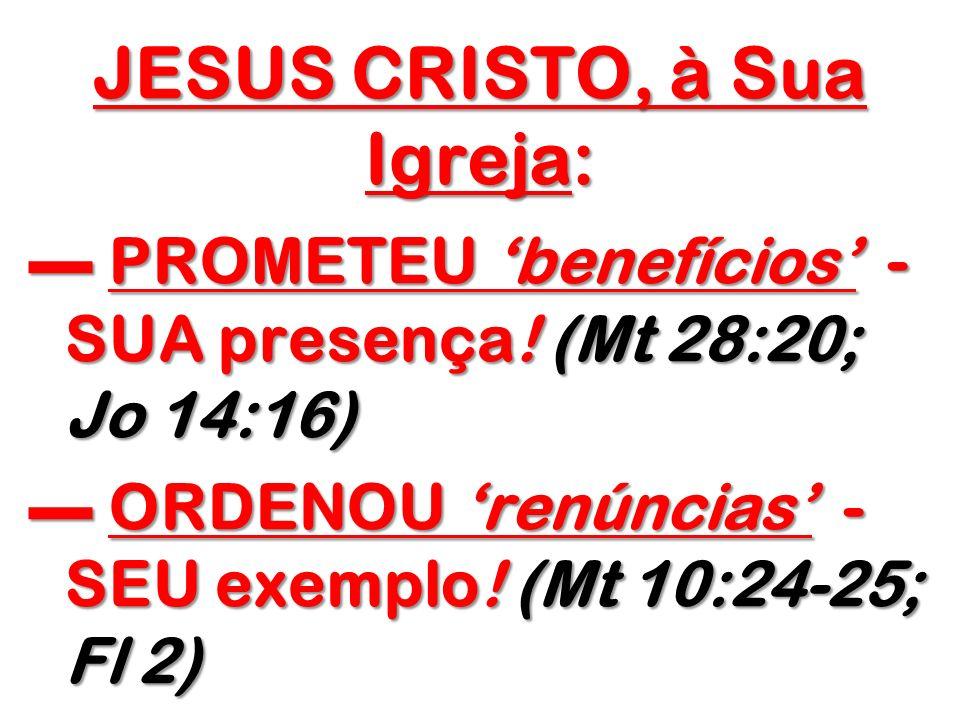 JESUS CRISTO, à Sua Igreja: